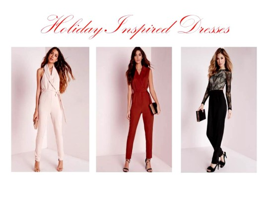 Holiday Inspired Dresses